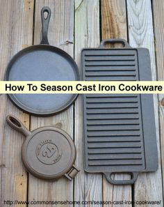 How to season cast iron cookware so that it will have a non-stick surface. Can be used for old, rusted cast iron that needs to be stripped and re-seasoned.--this is a good post Iron Skillet Recipes, Cast Iron Recipes, Cast Iron Skillet, Cast Iron Cooking, Skillet Cooking, Dutch Oven Cooking, Cooking Tips, Camping Cooking, Camping Recipes