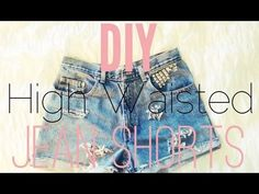 DIY: High Waisted Jean Shorts  This is how I made my shorts! Or at least I based it off of this -klohie
