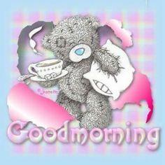 Good morning from tatty teddy Good Morning Picture, Good Morning Good Night, Morning Pictures, Morning Images, Morning Pics, Morning Morning, Morning Coffee, Tatty Teddy, Good Day Quotes