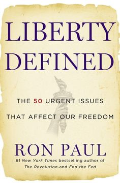 Liberty Defined - Dr. Ron Paul (thought-provoking yet quick read)
