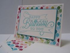 Another Great Year makes a quick and easy card. Love the Birthday Basics Designer Series Paper.