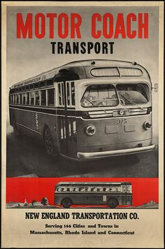 """Motor Coach- New England Transport Co."" Vintage Travel Poster Serving 146 cities"