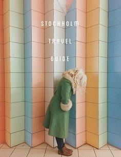 Stockholm travel guide | designlovefest