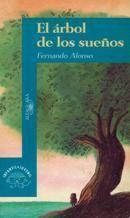 L-I/443. El árbol de los sueños / Fernando Alonso; ilustraciones de Emilio Urberuaga. Madrid : Alfaguara, 1993. Huvez le unha noticia sorprendente: un escritor foi detido por escribir sobre as árbores e os paxaros.  Huvez decide solidarizarse con el e escribe cinco relatos protagonizados por árbores que soñan con ser o que non son con alcanzar a plenitude. O xuízo ao escritor deparará a Huvez unha gran sorpresa.