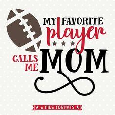 Football SVG, Football Mom Iron on file, Football Mom Shirt svg file, Favorite Player SVG, Football Football Mom Shirts, Football Players, Football Crafts, Football Quotes, Football Season, Football Clothing, Football Sister, Football Heart, Football Moms