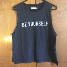 'Be Yourself' Muscle Tank Great condition. Abercrombie & Fitch Tops Muscle Tees
