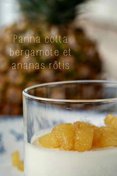 panna cotta bergamote ananas rôtis