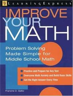 Consider Improve Your Math as a personal tutor: From basic arithmetic to fractions, from decimals to percentages, from algebra to geometry, from graph reading to statistics and probability, your child can get the extra practice necessary to master middle school math.