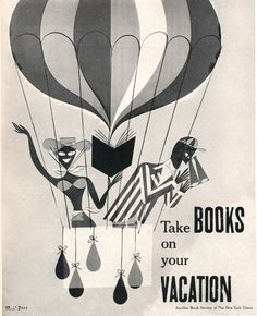 Take books on your vacation.