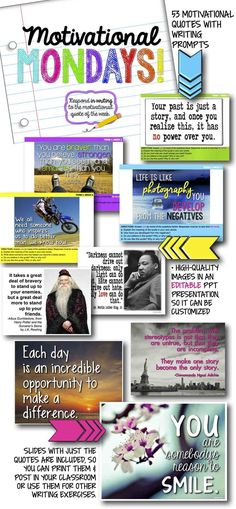 Weekly motivational growth mindset quotes with journal writing prompts (or use as discussion prompts) for teens. Completely editable file in Powerpoint, so you can customize it for your students. 50 prompts with engaging images. Writing Prompts For Writers, Essay Writer, Writing Resources, Teacher Resources, Monday Motivation Quotes, Monday Quotes, Weekly Motivational Quotes, Middle School, High School