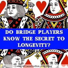 Bridge is played with one ordinary deck of cards, but it's a uniquely beneficial game. Bridge provides a good cognitive workout and social engagement, which combine to make an activity that's ideally suited for seniors. Play Bridge, Bridge Game, Bridge Quotes, Mother Daughter Quotes, Alzheimer's And Dementia, Learning Process, Senior Living, New Things To Learn, Deck Of Cards