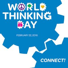 How will you CONNECT this Thinking Day?