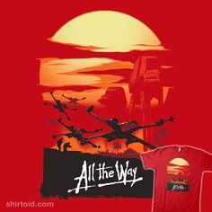 All the Way #apocalypsenow #atat #film #inaco #movie #scifi #starwars #xwing
