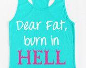 Sehr geehrte Fettverbrennung in Hölle Workout Tank Teal
