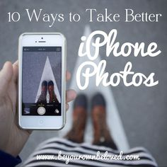 10 Ways to Take Better iPhone Photos (including Self-Portraits). 10 Ways to Take Better iPhone Photos (including Self-Portraits). Photography 101, Iphone Photography, Mobile Photography, Photography Tutorials, Digital Photography, Photography Hashtags, Photography Backdrops, Photography Classes, Photography Degree