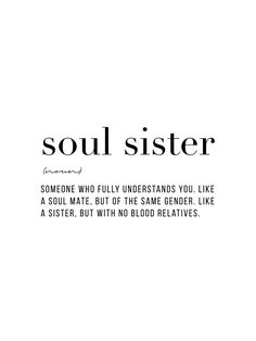Soul Sister Definition Art Print by Typologie Paper Co - X-Small Beautiful Friend Quotes, Pretty Quotes, Best Friend Quotes, Soul Sister Quotes, Best Friend Definition, Definition Quotes, Mood Quotes, Positive Quotes, Life Quotes