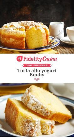Torta allo yogurt Bimby Cooking Cake, Cooking Recipes, Tortilla Sana, Ricotta Dessert, Sweet Recipes, Cake Recipes, My Favorite Food, Favorite Recipes, Plum Cake