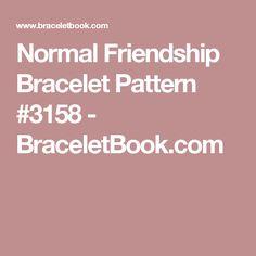 Normal Friendship Bracelet Pattern #3158 - BraceletBook.com