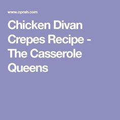 Chicken Divan Crepes Recipe - The Casserole Queens