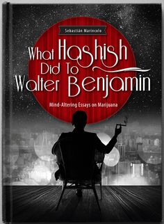 Philosopher and writer Sebastian Marincolo has written a new book in which he explains how a cannabis high can help to remember long gone events, to fuel your imagination, to work creatively, to come to insights, and to better empathically understand others. He also investigates how cannabis helped writers, philosophers, musicians, and artists. Help him with his Indiegogo campaign at: http://igg.me/at/what-hashish-did-to-walter-benjamin
