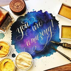 You are amazing! Finetec calligraphy Gansai Tambi gold Ecoline handlettering galaxy