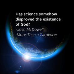 #Science #Creation #MoreThanACarpenter