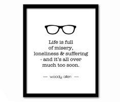 Woody Allen Quote TypographyQuote PrintNew by printdesignstudio, $18.00