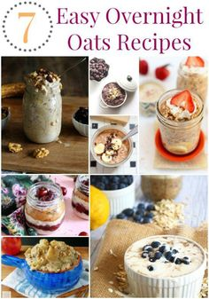 7 Easy Recipes for Overnight Oats Vegetarian Recipes Easy, Healthy Breakfast Recipes, Healthy Recipes, Healthy Eats, Healthy Foods, Quick Weeknight Meals, Fast Easy Meals, Oats Recipes, Dessert Recipes