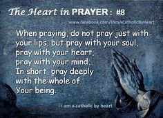 The heart in Prayer. I do feel praying comes from my soul.