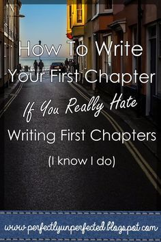 Dreams and Dandelions: How to Write Your First Chapter if You Hate Writing First Chapters