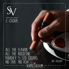 Smoking Vapors New e-Cigars now in stock. Imported from the USA these are the best e-cigars in the world.