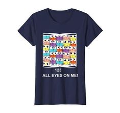 Cute T Shirts for Teachers Cute Tshirts, Tee Shirts, Kindergarten Learning, Preschool, Reading Motivation, Teaching Ideas, Teaching Resources, Teacher Shirts, All About Eyes