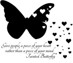 Speak. Up. Tainted Butterfly.