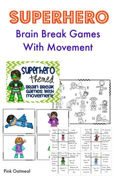 Superhero Brain Breaks With Movment - Movement TicTacToe, 2 Movement Dice Games, and Movement Matching Game all with a Superhero theme! Movement is a must for the kids!