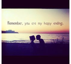 Remember you are my happy ending love love quotes quotes quote Love Images, Tumblr Love Pictures, Love Quotes Tumblr, Life Quotes Love, Top Quotes, Best Love Quotes, Year Quotes, Random Quotes, Hd Images