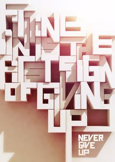 Never give up Never give up by Kobus Faber, vi.- Never give up Never give up by Kobus Faber, via Behance – Typog… Never give up Never give up by Kobus Faber, via Behance – Typography Design Modelling - Typography Love, Creative Typography, Typography Inspiration, Typography Letters, Graphic Design Typography, Graphic Design Illustration, Graphic Design Inspiration, Hand Lettering, Japanese Typography