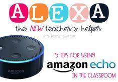 5 Tips for Using Alexa in the Classroom Classroom Tools, 3rd Grade Classroom, High School Classroom, Classroom Projects, Music Classroom, Future Classroom, Google Classroom, Classroom Management Techniques, Classroom Behavior Management