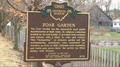 Zoar Village, OH (Tuscarawas County) - Ohio Historical Marker #19 - 79 at the garden in the middle of town.