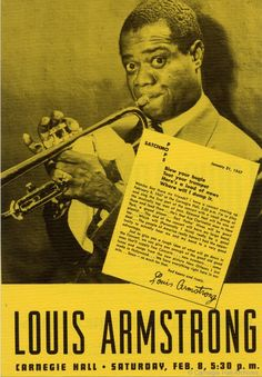 On February 8, 1947, Louis Armstrong made his Carnegie Hall debut.
