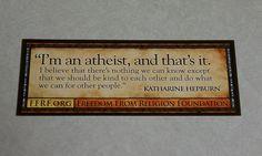 Katharine Hepburn atheist quote