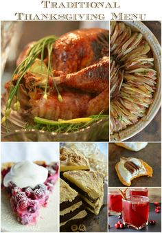 Unique Recipes for your Traditional Thanksgiving Menu - Turkey, Cranberry Sauce, Stuffing, Sweet Potatoes, Desserts and Pies!