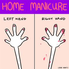 And trying to paint both hands yourself.   9 Things People With Bare Nails Will Never Understand