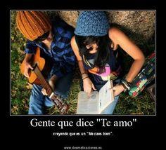 """Gente que dice """"Te amo"""" (FOTO Desmotivaciones)"""