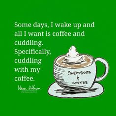 Some days, I wake up and all I want is coffee and cuddling. Specifically, cuddling with my coffee. ❤️☕️