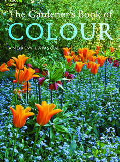 Andrew Lawson, leading gardening photographer, shines a new light on using colour in the garden in this redesigned classic, out in May.