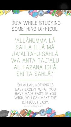 Dua for studying something hard! Thank you to our FB follower! https://www.facebook.com/OnIslamEnglish/messages/?index=4&mercurythreadid=user:100002438877017&threadid=100002438877017&timestamp=1439715707269&utm_content=bufferfe0fc&utm_medium=social&utm_source=pinterest.com&utm_campaign=buffer