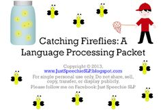 FREEBIE included! Catching Fireflies Language Processing Complete Packet!