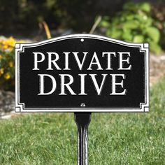 Private Drive Wall/Lawn Sign