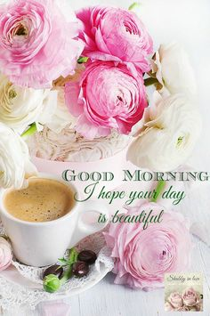 Good Morning, I Hope Your Day Is Beautiful morning good morning morning quotes good morning quotes good morning greetings Good Morning Time, Good Morning Coffee, Good Morning Sunshine, Good Morning Greetings, Good Morning Quotes, Coffee Break, Tuesday Morning, Morning Morning, Morning Sayings