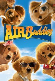 Air Buddies Full Movie Free. When dad BUDDY and mom MOLLY are dognapped, their five adorable pups, the AIR BUDDIES, must save the day...
